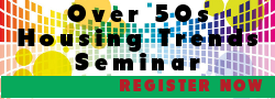 Over 50s Housing Trends Seminar